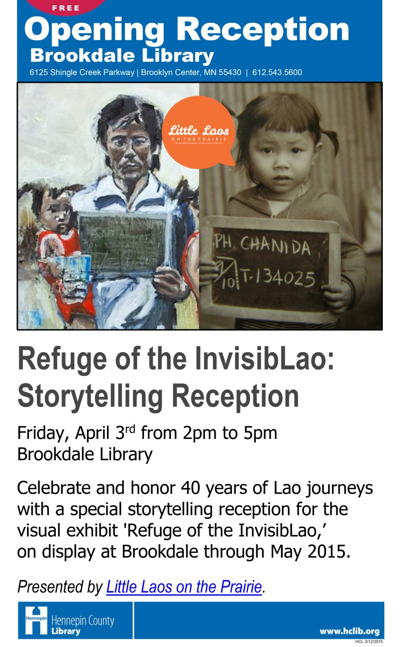 Refuge of the InvisibLao Exhibit at Brookdale Library